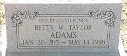 Betty W <i>Taylor</i> Adams