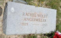 Rachel <i>Wolfe</i> Angermiller