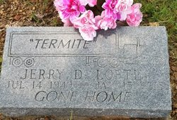 Jerry Donald Termite Loftin