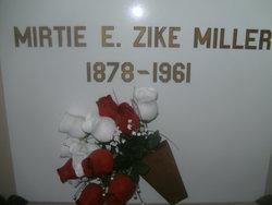 Mirtie E. <i>Zike</i> Miller