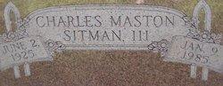 Charles Maston Sitman, III