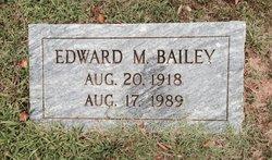 Edward M Bailey