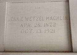 Jennie Wert <i>Wetzel</i> Machlin