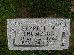 Ferrell W Thompson