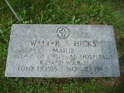 Walter A. Hicks