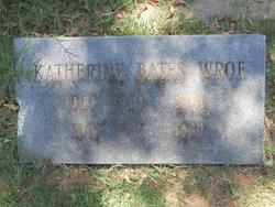 Katherine Edna <i>Bates</i> Wroe