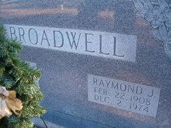 Raymond J. Broadwell
