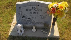 Jerry Wayne Big Jerry Acree
