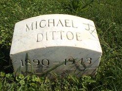 Michael J Dittoe