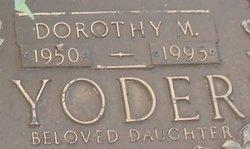 Dorothy M Yoder