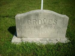 Lila M. <i>Wade</i> Groves