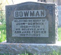 Ann Jane <i>Ferrier</i> Bowman