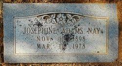 Josephine C Josie <i>Adams</i> Nay