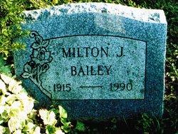 Milton J Bailey