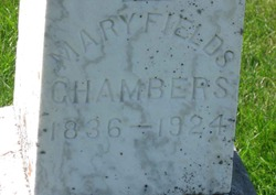 Mary <i>Fields</i> Chambers