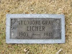 Theodore Gray Eicher
