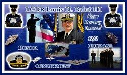 LCDR Louis Henry Lou Balot, III