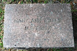 Mary Ann <i>Adams</i> Maverick