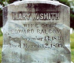 Mary W. <i>Smith</i> Balcam