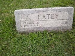 Claude A Catey