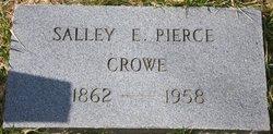 Salley E <i>Pierce</i> Crowe