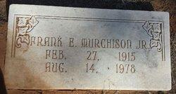 Frank Easterling Murchison, Jr