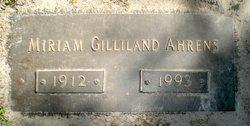 Miriam <i>Gilliland</i> Ahrens