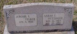 Sarah E <i>Hettinger</i> Felker