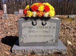Michael Stanley Derrick, Jr