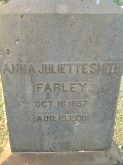 Anna Juliette <i>Smith</i> Farley