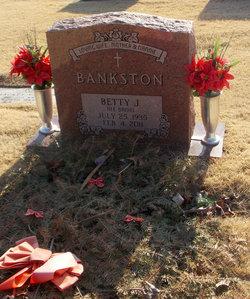 Betty J. <i>Daniel</i> Bankston