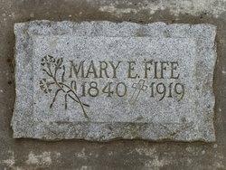 Mary E. <i>Hannon</i> Fife