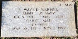 E Wayne Warner