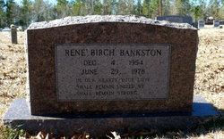 Rene <i>Birch</i> Bankston
