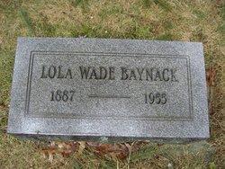 Lola C. <i>Wade</i> Baynack