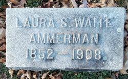 Laura Sarah <i>Waite</i> Ammerman