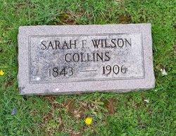 Sarah E. <i>Wilson</i> Collins