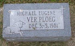Michael Eugene Ver Ploeg