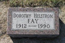Dorothy Irene <i>Helstrom</i> Fay
