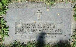 Joseph M Griego