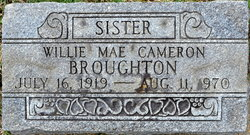 Willie Mae <i>Cameron</i> Broughton