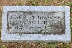 Harriet M. <i>Glover</i> Caudle