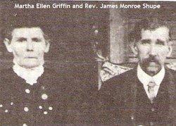 Martha Ellen <i>Griffin</i> Shupe