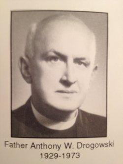 Rev Anthony W Drogowski