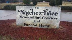 Natchez Trace Memorial Park Cemetery