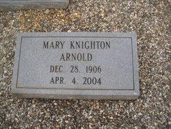 Mary <i>Knighton</i> Arnold