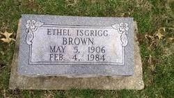 Ethel <i>Isgrigg</i> Brown